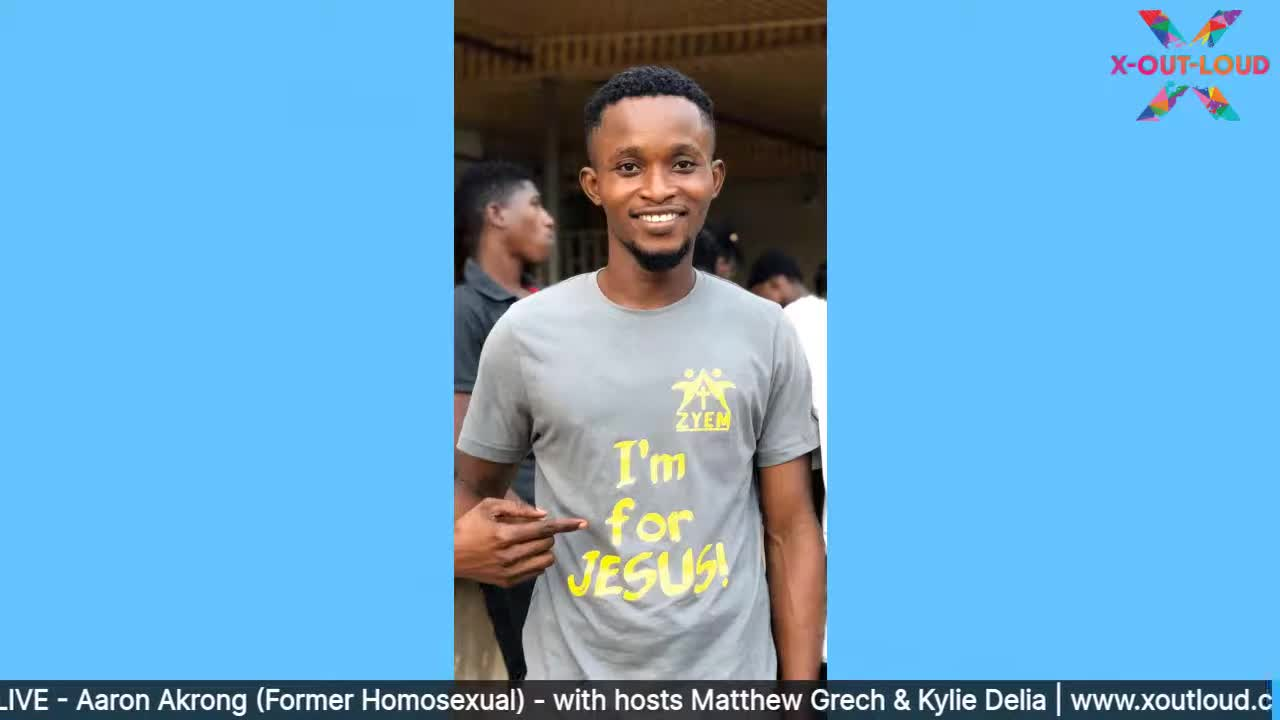 Aaron Akrong (Former Homosexual) - GHANA   X-Out-Loud