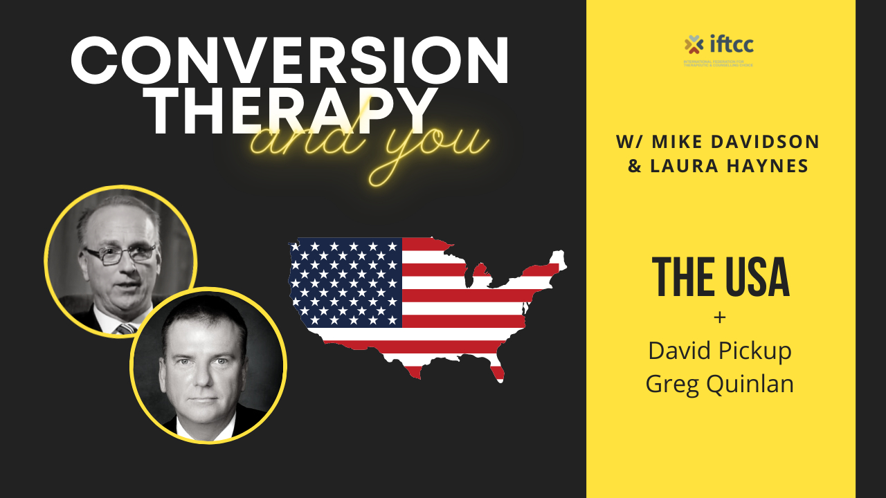 Conversion Therapy Ban     United States of America    Episode 1     IFTCC