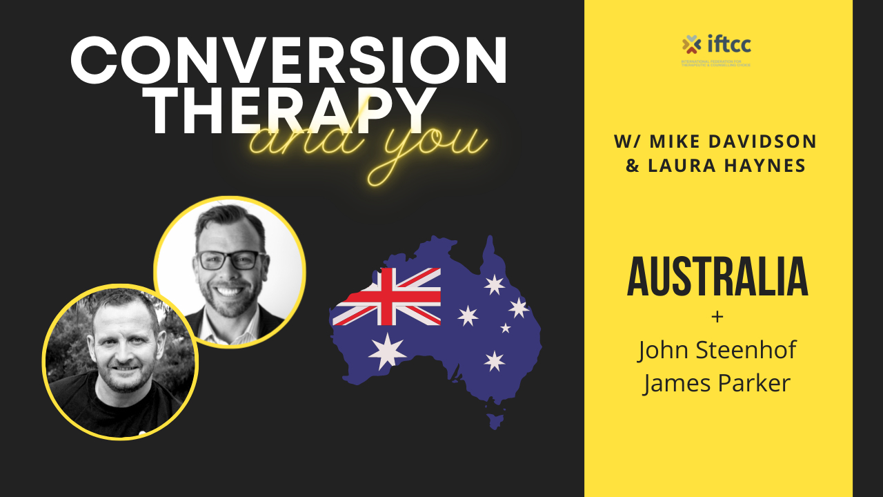 Conversion Therapy Ban | AUSTRALIA | Episode 3 | IFTCC