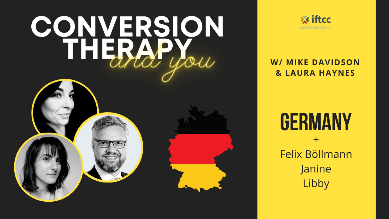 Conversion Therapy Ban | GERMANY | Episode 4 | IFTCC