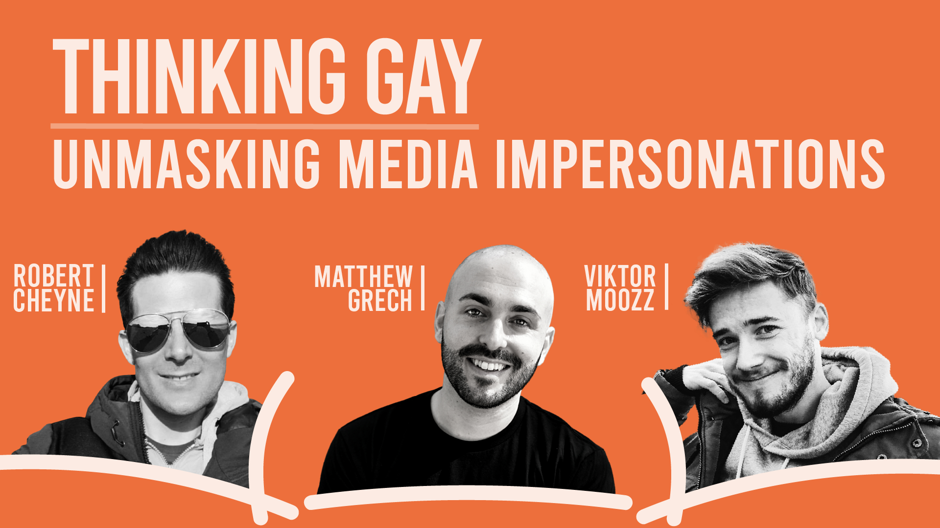 Thinking Gay  |  IFTCC LIVE  | Series 2 Episode 1 | Unmasking Media Impersonations
