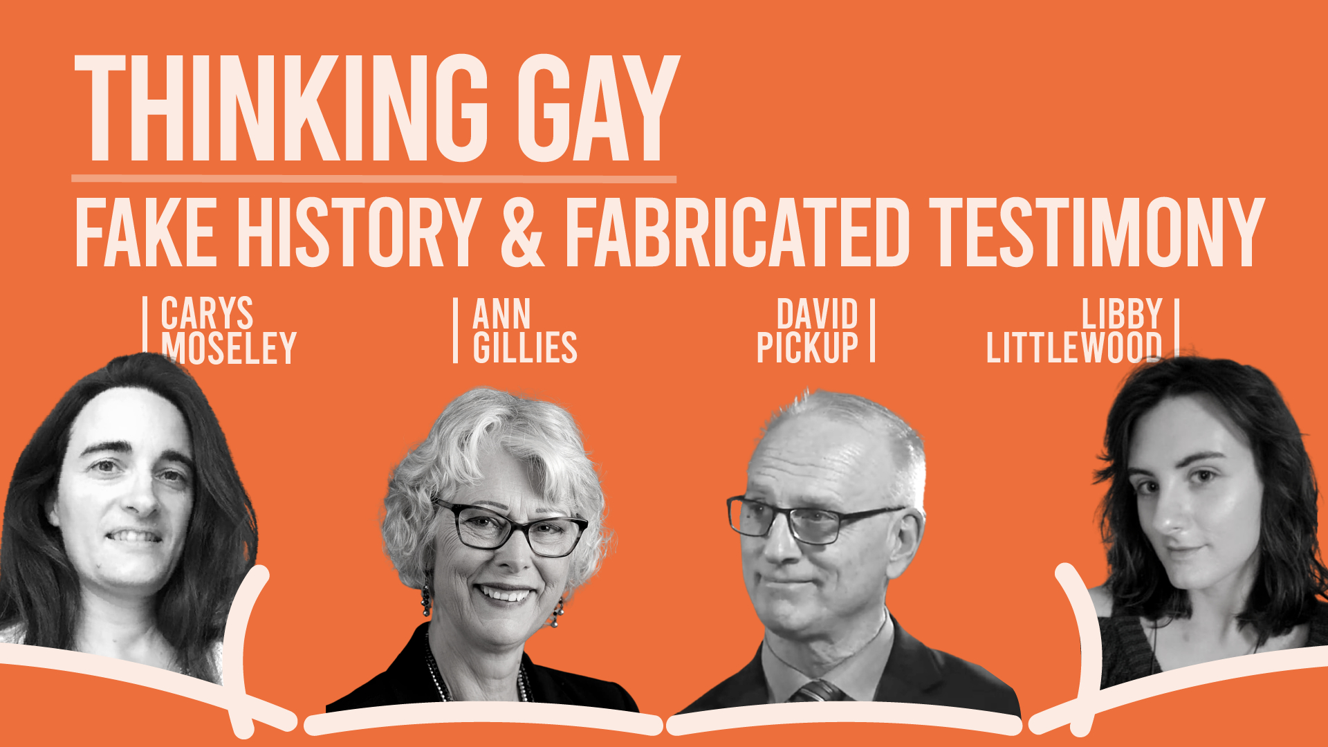 Thinking Gay   IFTCC Live      Series 2 Episode 2    Fake History and Fabricated Testimony