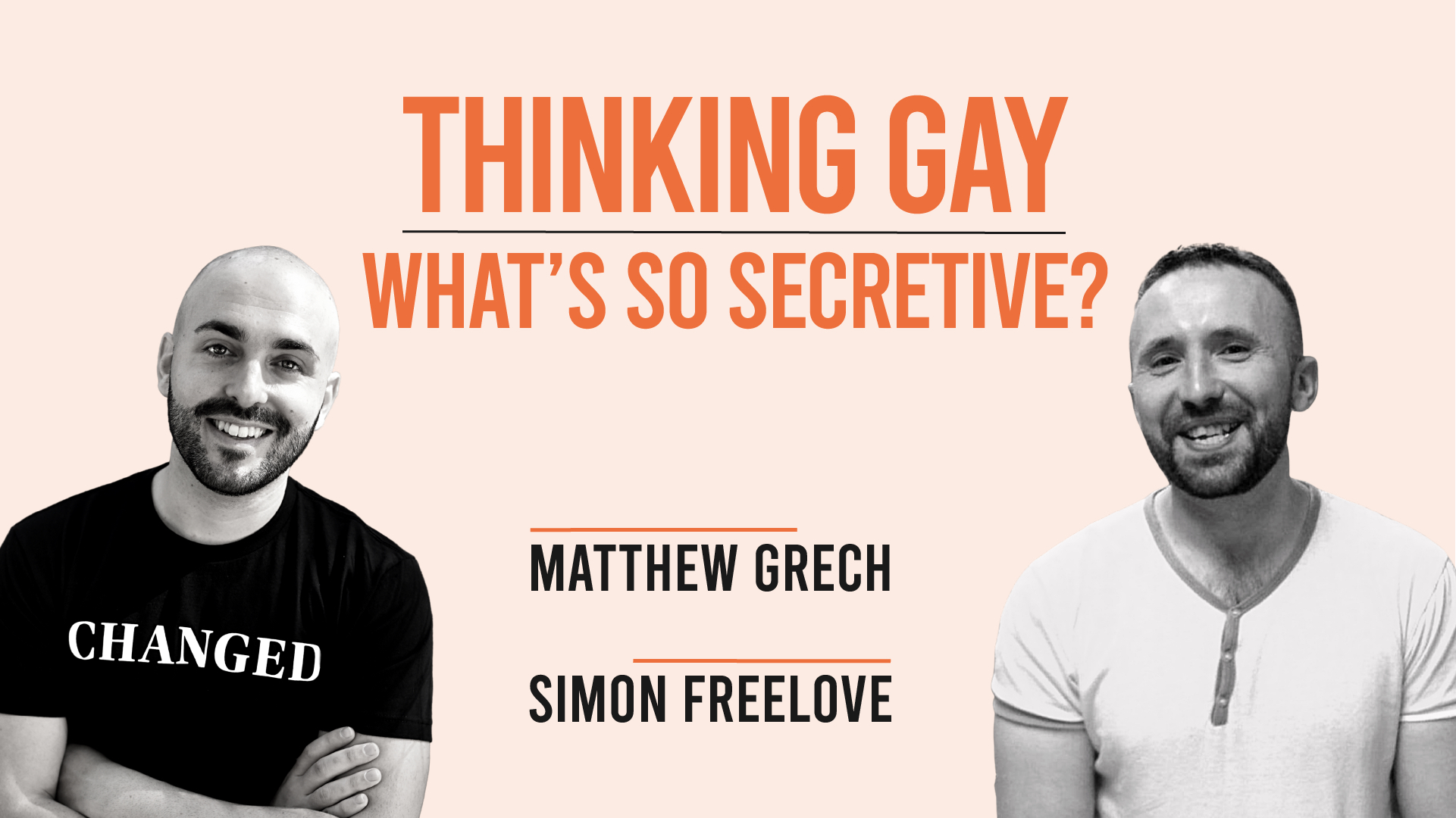 Thinking Gay | IFTCC Live | Series 2 Episode 3 |  What's so Secretive?